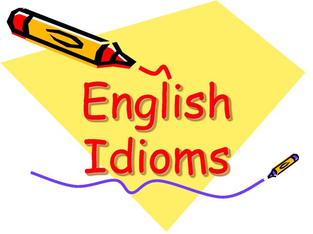 tiếng Anh giao tiếp hàng ngày sẽ có những cụm từ mà ta không thể đoán nghĩa của nó bằng cách dịch từ